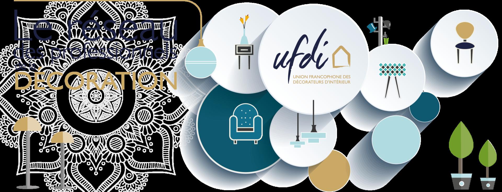 le réseau UFDI des professionnels de la décoration : l'Union francophone des Décorateurs d'intérieur